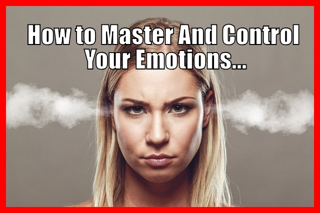 Take Control of Your Emotional States